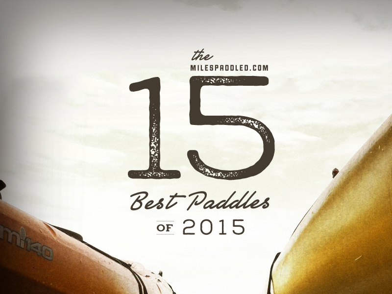 15 Best Paddle of 2015